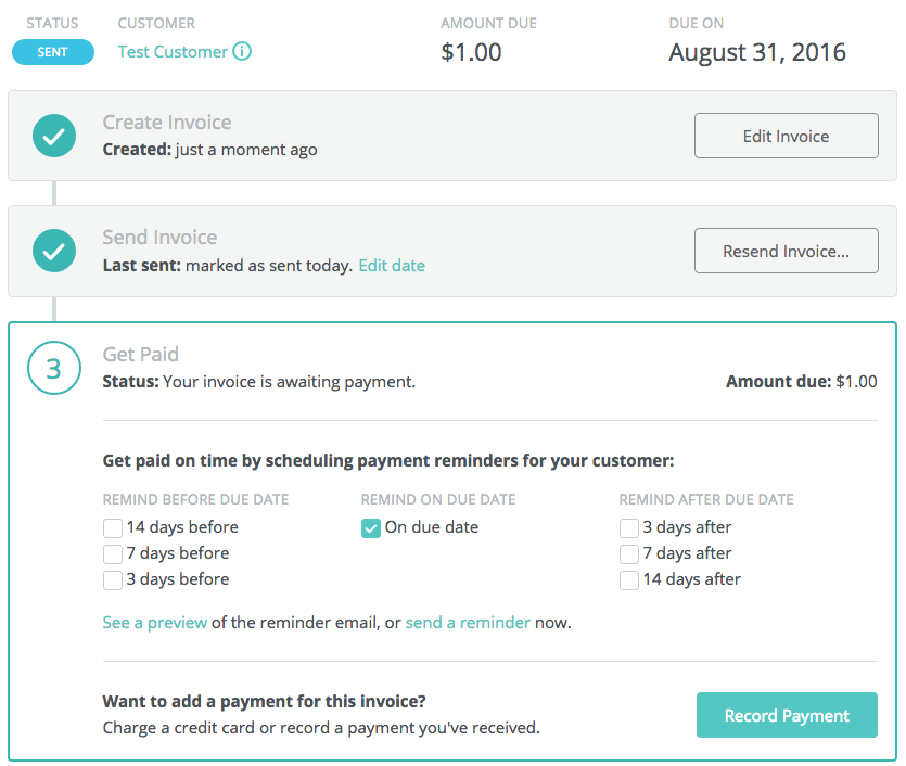 As Soon As Youu0027ve Sent The Invoice, Youu0027ll See Options To Schedule Payment  Reminders. Note: Your Customer Will Have To Have An Email Address In Order  To Set ...  How To Set Up An Invoice